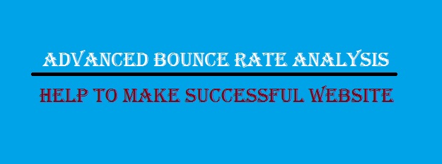 Advanced Bounce Rate Analysis