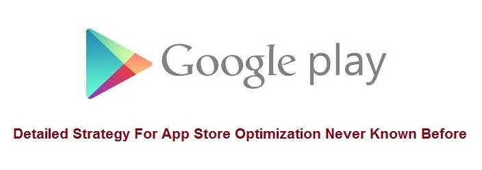 Google Play App Store Optimization
